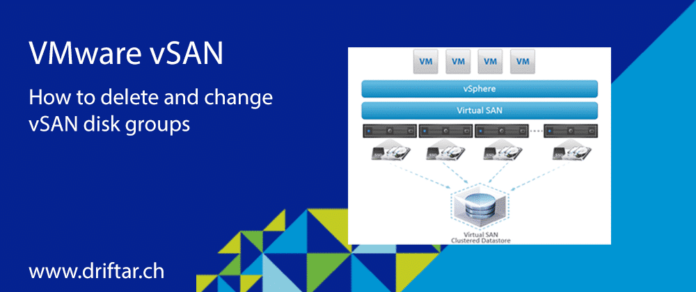 How to delete and change VMware vSAN disk groups