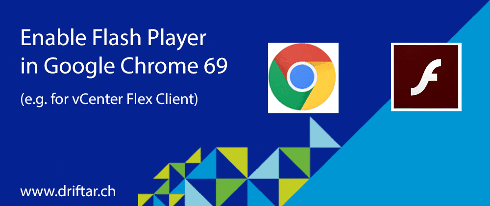 Enable Flash Player in Google Chrome 69